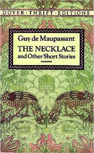 Ожерелье - краткое содержание рассказа Мопассана
